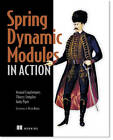 Spring Dynamic Modules in Action by Arnaud Cogoluegnes, Thierry Templier, Andy Piper (Paperback, 2010)