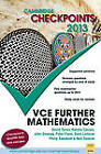 Cambridge Checkpoints VCE Further Mathematics 2013 by John Dowsey, Philip Swedosh, Natalie Caruso, Neil Duncan, David Tynan, Dean Lamson, Peter Flynn (Paperback, 2012)