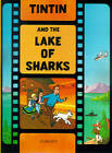 Tintin and the Lake of Sharks by Herge (Hardback, 2003)
