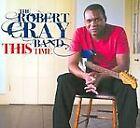 Robert Cray - This Time (2009)