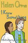 I Know Something: Set 4 by Helen Orme (Paperback, 2013)
