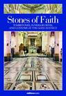 Stones of Faith: Tombstones, Funerary Rites and Customs at the Gozo Matrice by Charles R. Cassar (Hardback, 2012)