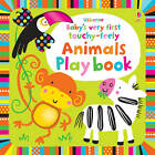 Baby's Very First Touchy-Feely Animals Playbook by Fiona Watt (Board book, 2012)