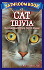 Bathroom Book of Cat Trivia: Humorous, Heartwarming, Weird & Amazing by Diana MacLeod (Paperback, 2007)