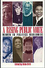 Rising Public Voice: Women in Politics Worldwide by Feminist Press at The City University of New York (Paperback, 1995)