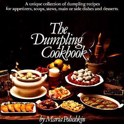 The Dumpling Cookbook No. 119 by Maria Polushkin