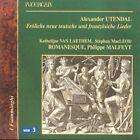 Alexander Utendal: Fröliche neue teutsche und frantzösische Lieder (2003)
