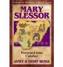 Mary Slessor: Forward into Calabar by Geoff Benge, Janet Benge (Paperback, 1999)