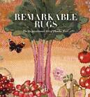 Remarkable Rugs: The Inspirational Art of Phoebe Hart by Harriet Hart (Hardback, 2013)