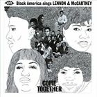 Various Artists - Come Together (Black America Sings Lennon & McCartney, 2011)