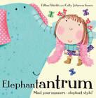 Elephantantrum! by Gillian Shields (Paperback, 2013)