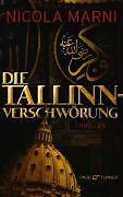 Die Tallinn-Verschwörung von Nicola Marni (2009, Gebunden), UNGELESEN