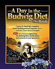 Day in the Budwig Diet: The Book: Learn Dr. Budwigs Complete Home Healing Protocol Against Cancer, Arthritis, Heart Disease & More by Ursula Escher, Gene Wei (Mixed media product, 2011)