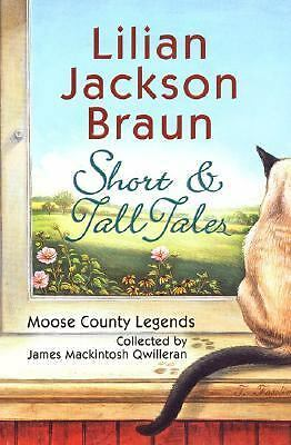 Short and Tall Tales Braun, Lilian Jackson Hardcover