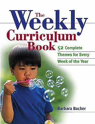 The Weekly Curriculum Book 52 Complete Preschool Themes Book By Barbara Backer N