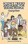 Science-Tricks-and-Magic-for-Young-People-by-George-Barr-1987-Paperback-Reprint-George-Barr-1987