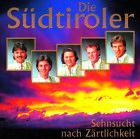 Sehnsucht Nach Zärtlichkeit von Original Südtiroler Spitzbuam (2001)