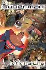 Superman: Infinite City by Mike Kennedy (Paperback, 2006)
