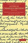 Letters of Charles Dickens: 1833-1870 by Charles Dickens (Paperback, 2011)