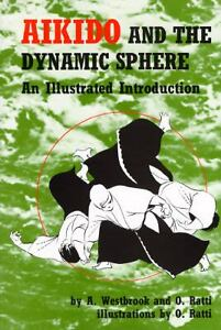 Aikido-and-the-Dynamic-Sphere-An-Illustrated-Introduction-by-A-M