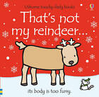 That's Not My Reindeer by Fiona Watt (Board book, 2013)