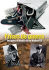 Prises de Guerre: Insignes et Photos de la Waffen-SS by Marc Bando (Hardback, 2012)
