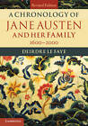 A Chronology of Jane Austen and Her Family: 1600-2000 by Deirdre Le Faye (Paperback, 2013)