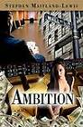 Ambition by Stephen Maitland-Lewis (Paperback / softback, 2013)