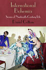 International Bohemia: Scenes of Nineteenth-Century Life by Daniel Cottom (Hardback, 2013)