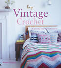 Vintage Crochet: 30 Specially Commissioned Patterns by Susan Cropper (Hardback, 2007)