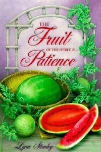 fruit of the spirit is patience by lynn stanley 1999 paperback ebay