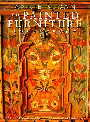 The Painted Furniture Sourcebook : Motifs from the Medieval Times to the...