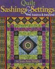 Quilt Sashings & Settings: The Basics & Beyond by Jean Ann Wright (Hardback, 2012)