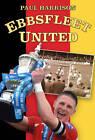 Ebbsfleet United by Paul Harrison (Paperback, 2012)