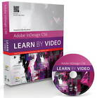 Adobe InDesign CS6: Learn by Video by Kelly McCathran, Video2brain (Mixed media product, 2012)