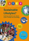 Sustainable Lifestyles?: Exploring Economic and Cultural Issues in Design and Technology by James Pitt, Cath Miller (Paperback, 1999)