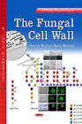 The Fungal Cell Wall by Nova Science Publishers Inc (Hardback, 2013)