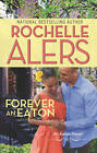 Forever an Eaton by Rochelle Alers (Paperback, 2013)