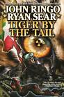 Tiger by the Tail by Ryan Sears, John Ringo (Hardback, 2013)