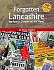 Forgotten Lancashire and Parts of Cheshire & the Wirral by Dr Derek J. Ripley (Paperback, 2012)