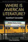 Where is American Literature? by Caroline Field Levander (Hardback, 2013)