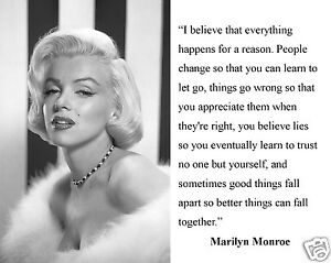 Marilyn Monroe I Believe Everything Happens Famous Quote 8 X 10