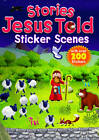 Stories Jesus Told Sticker Scenes by Juliet David (Paperback, 2013)