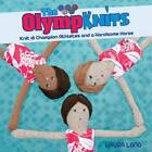 Olympknits: Knit Your Own Team of Medal-Winning Athletes by Laura Long (Paperback, 2012)
