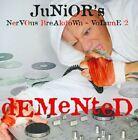 Junior Vasquez - Junior's Nervous Breakdown, Vol. 2 (Demented/Mixed by , 2010)