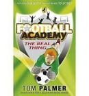 The Real Thing by Tom Palmer (Paperback, 2009)