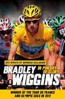 In Pursuit of Glory by Bradley Wiggins (Paperback, 2012)