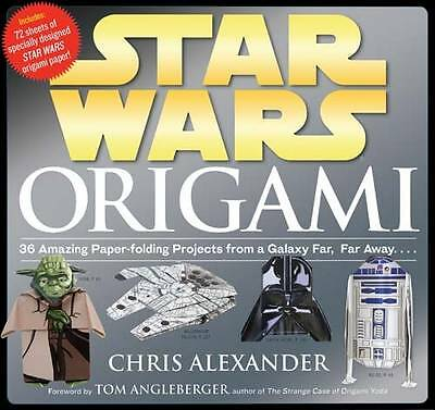 Star Wars Origami: 36 Amazing Models from a Galaxy Far, Far Away.... by Chris...