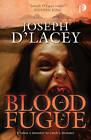 Blood Fugue by Joseph D'Lacey (Paperback, 2012)