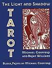 The Light and Shadow Tarot by Michael Goepferd, Brian Williams (Mixed media product, 1997)